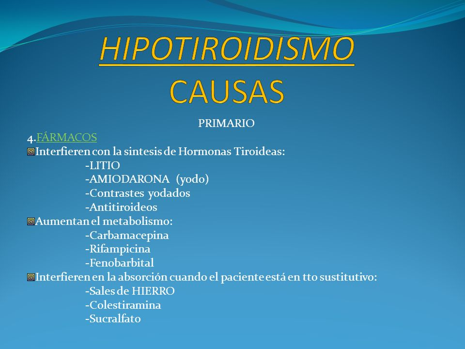 HIPOTIROIDISMO CAUSAS