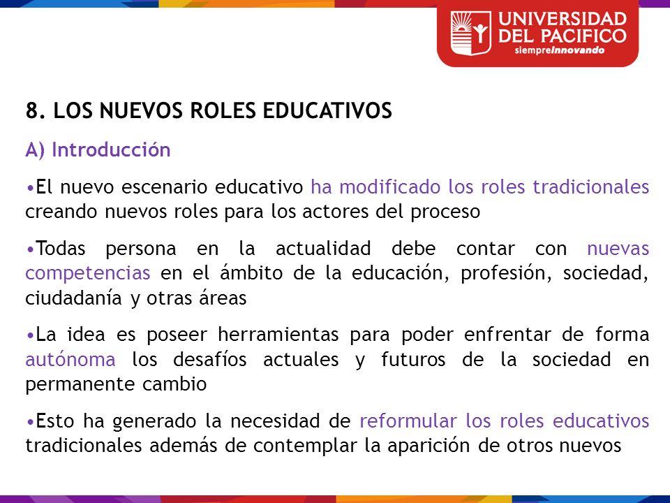 8. LOS NUEVOS ROLES EDUCATIVOS