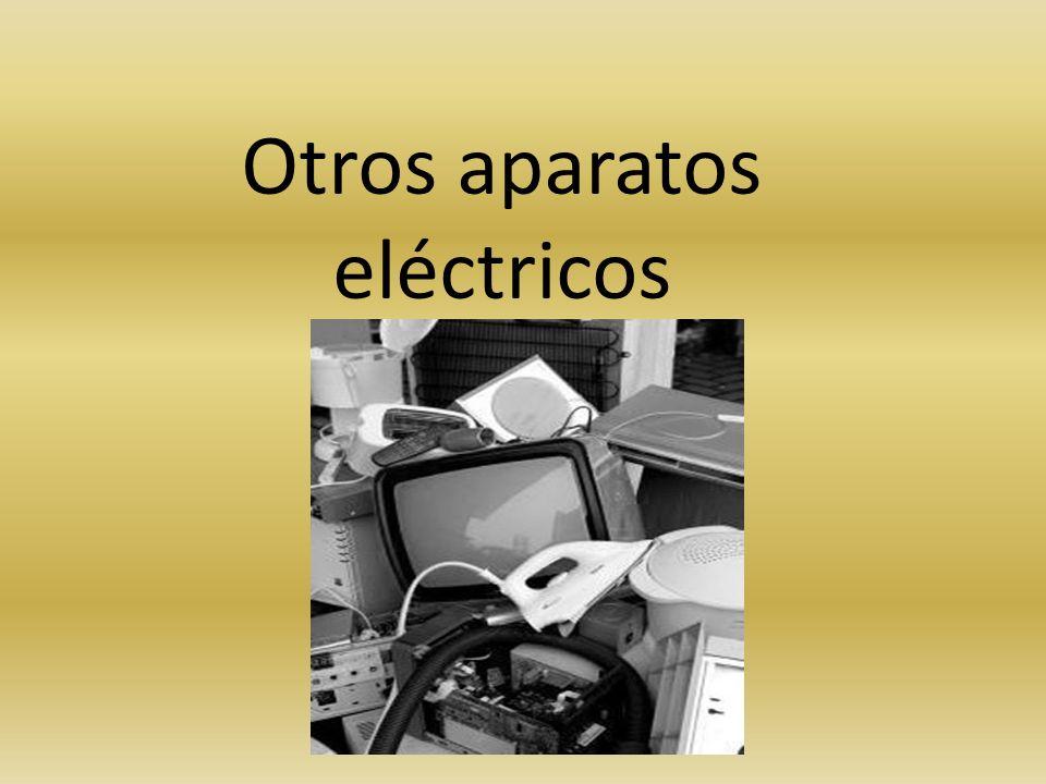 Otros aparatos eléctricos