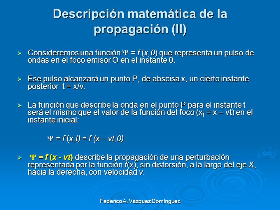 Descripción matemática de la propagación (II)