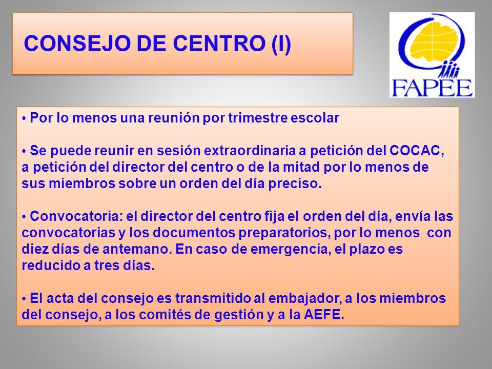 CONSEJO DE CENTRO (I) Por lo menos una reunión por trimestre escolar