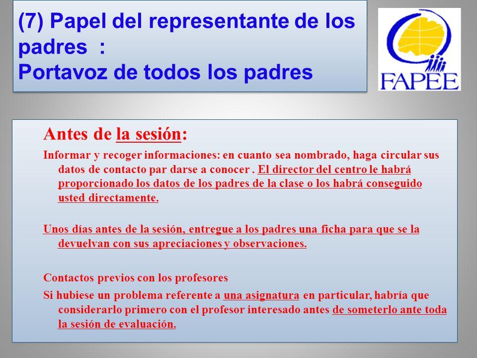 (7) Papel del representante de los padres : Portavoz de todos los padres