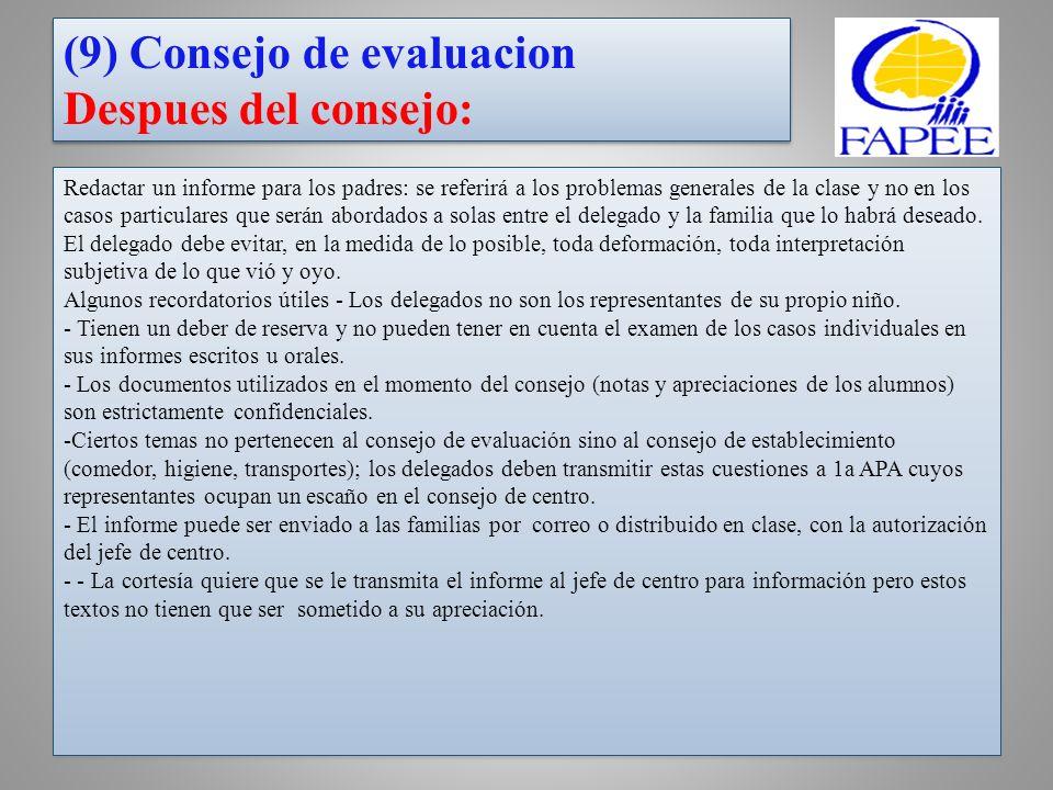 (9) Consejo de evaluacion Despues del consejo: