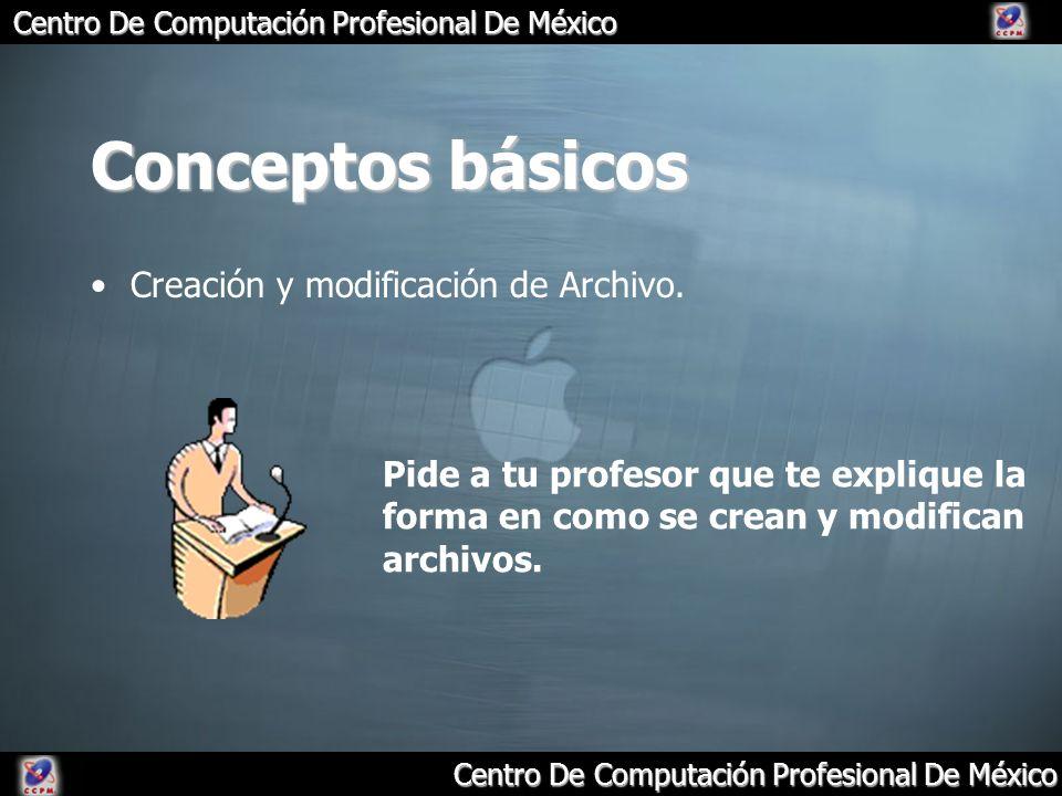 Conceptos básicos Creación y modificación de Archivo.