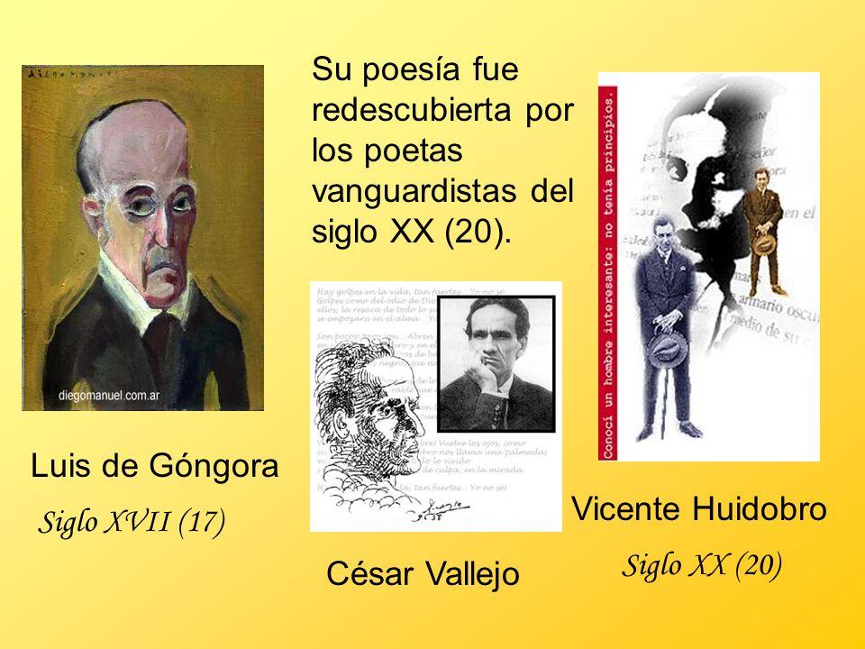 Su poesía fue redescubierta por los poetas vanguardistas del siglo XX (20).
