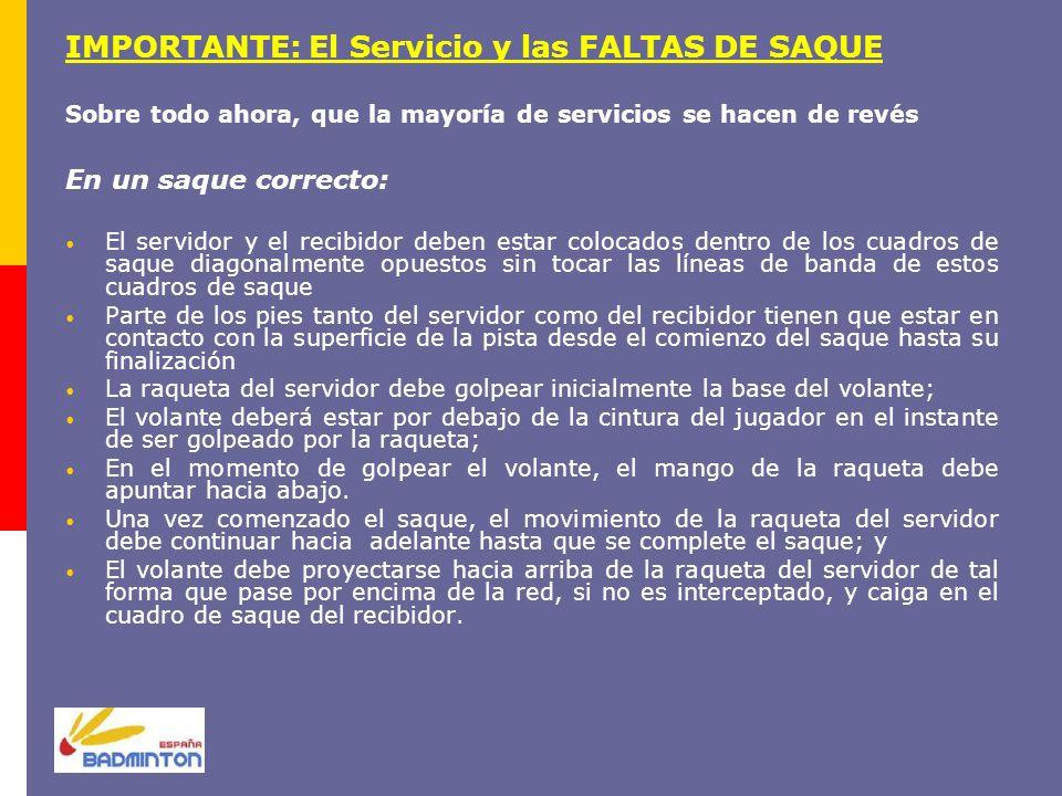 IMPORTANTE: El Servicio y las FALTAS DE SAQUE