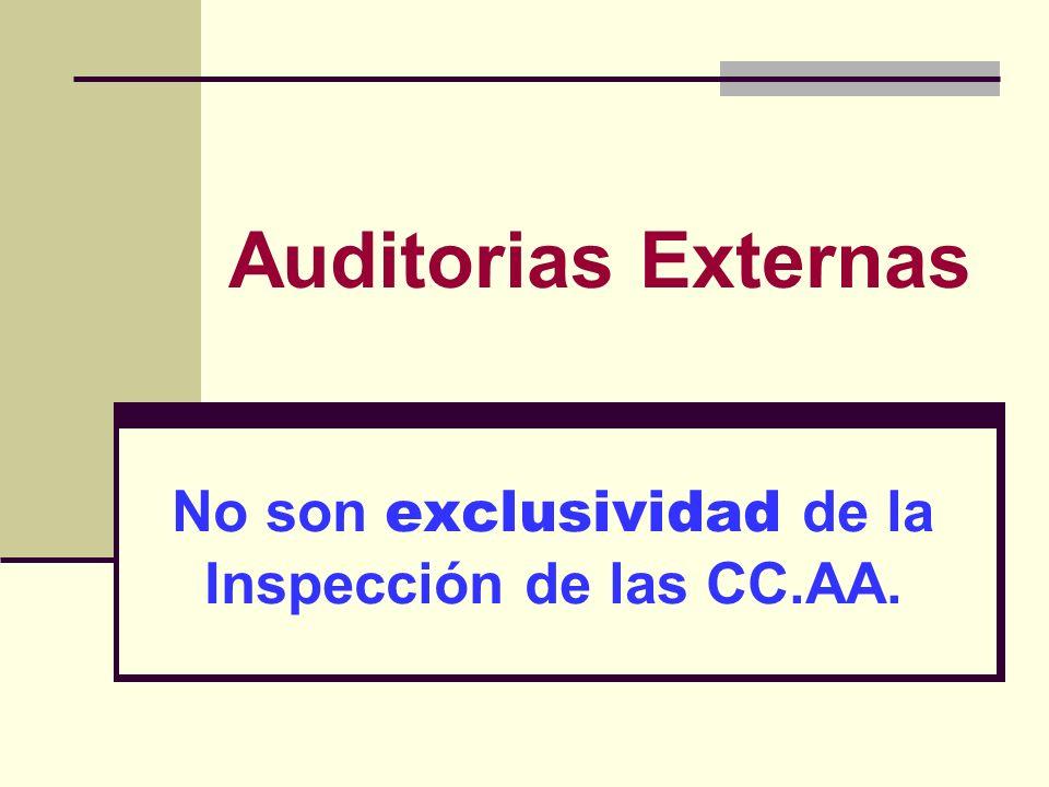 No son exclusividad de la Inspección de las CC.AA.