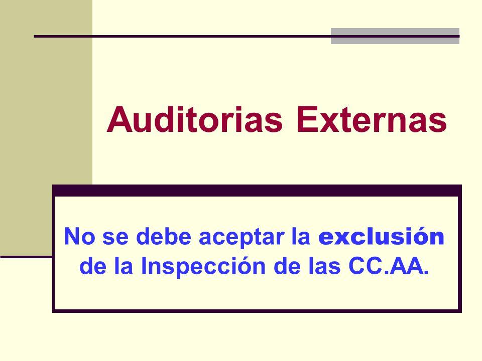 No se debe aceptar la exclusión de la Inspección de las CC.AA.