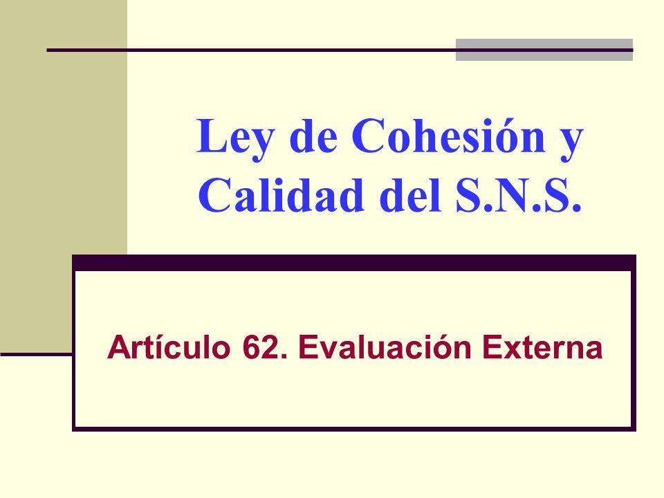 Ley de Cohesión y Calidad del S.N.S.