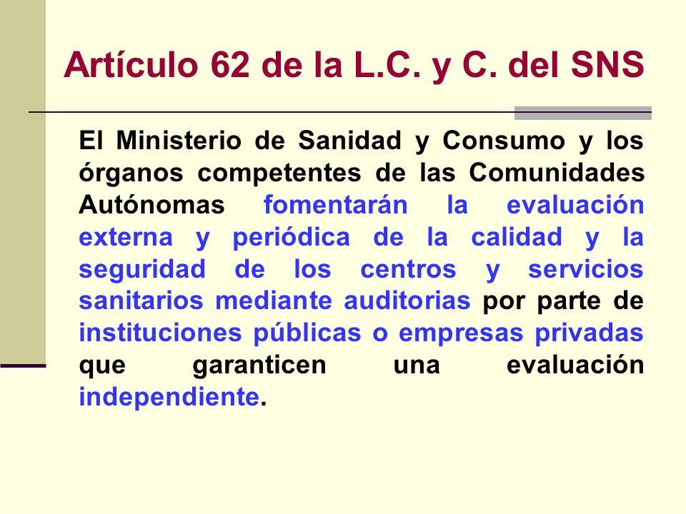 Artículo 62 de la L.C. y C. del SNS