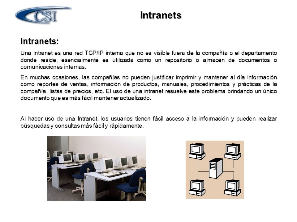Intranets Intranets: