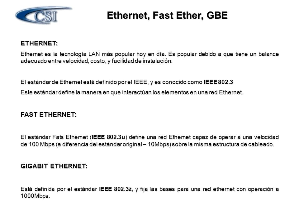Ethernet, Fast Ether, GBE