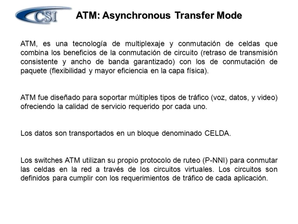 ATM: Asynchronous Transfer Mode