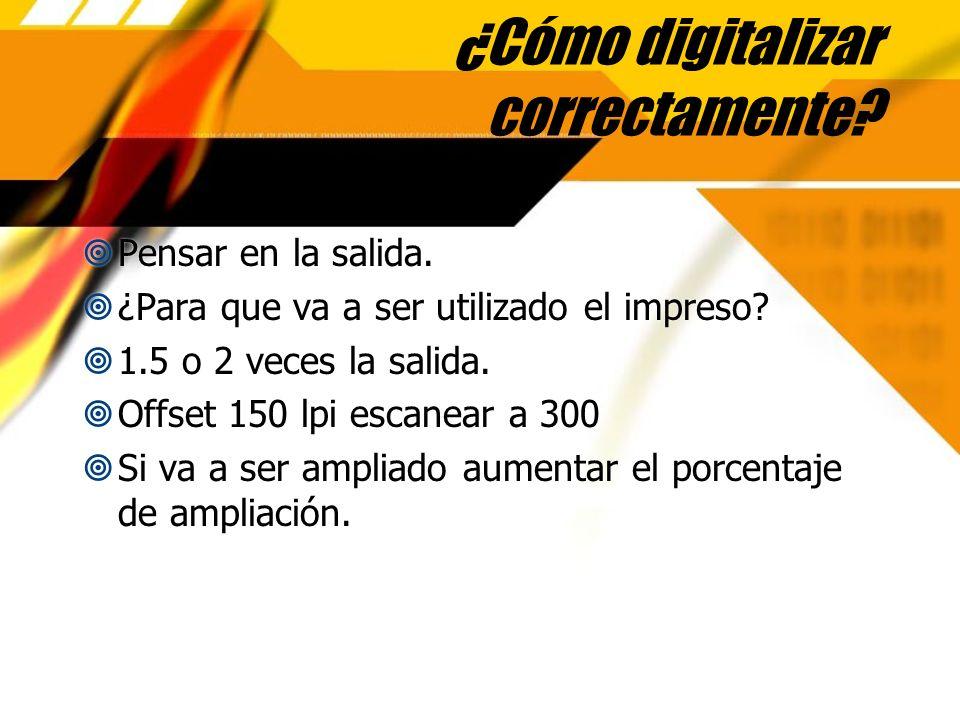 ¿Cómo digitalizar correctamente