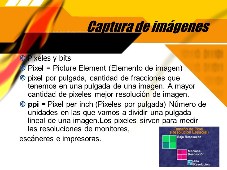 Captura de imágenes Pixeles y bits