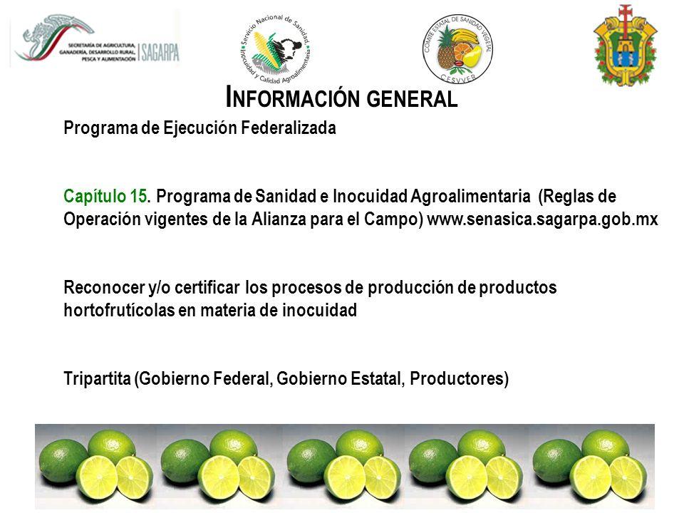 INFORMACIÓN GENERAL Programa de Ejecución Federalizada