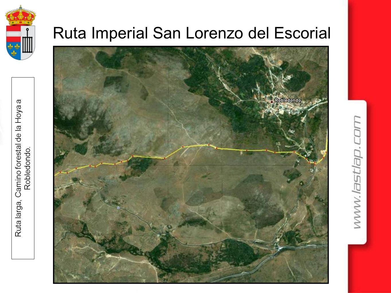 Ruta larga, Camino forestal de la Hoya a Robledondo.