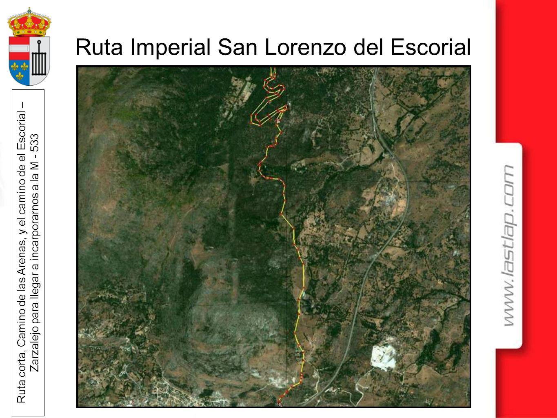 Ruta corta, Camino de las Arenas, y el camino de el Escorial – Zarzalejo para llegar a incarporarnos a la M - 533