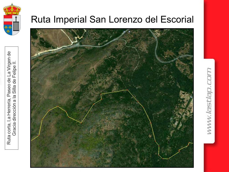 Ruta corta, l,a Herrería, Paseo de La Virgen de Gracia dirección a la Silla de Felipe II.