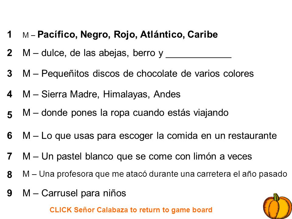 CLICK Señor Calabaza to return to game board