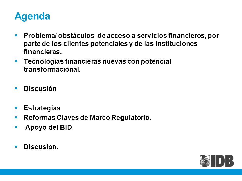 AgendaProblema/ obstáculos de acceso a servicios financieros, por parte de los clientes potenciales y de las instituciones financieras.