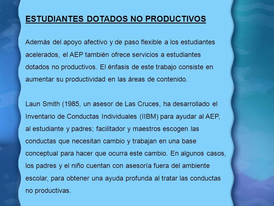 ESTUDIANTES DOTADOS NO PRODUCTIVOS