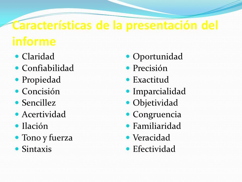 Características de la presentación del informe