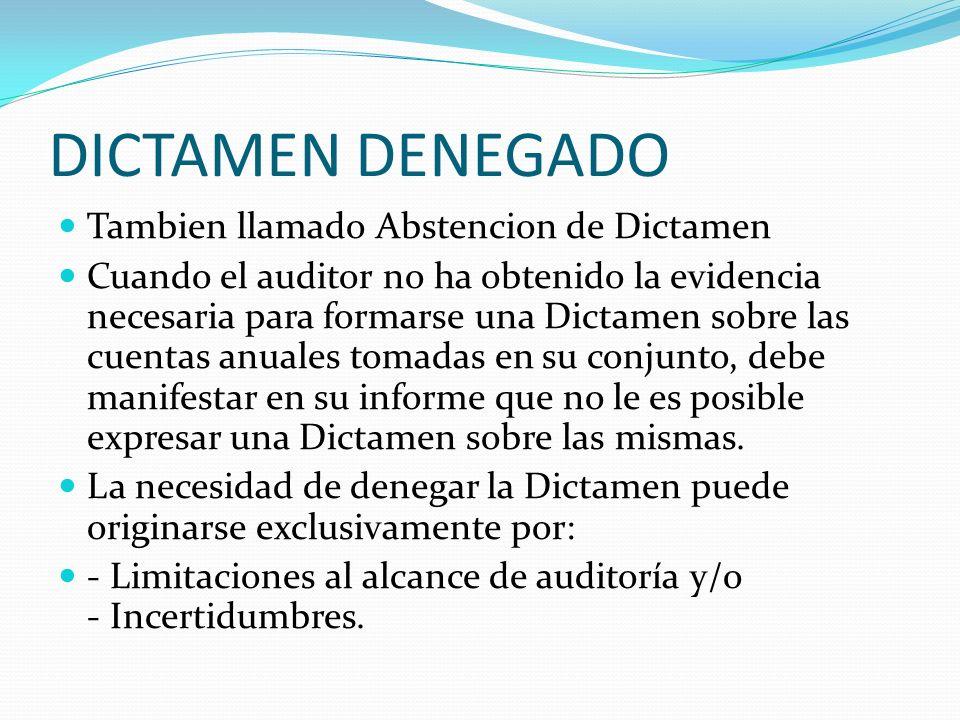 DICTAMEN DENEGADO Tambien llamado Abstencion de Dictamen