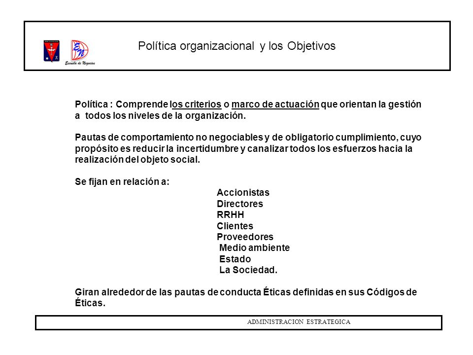 Política organizacional y los Objetivos