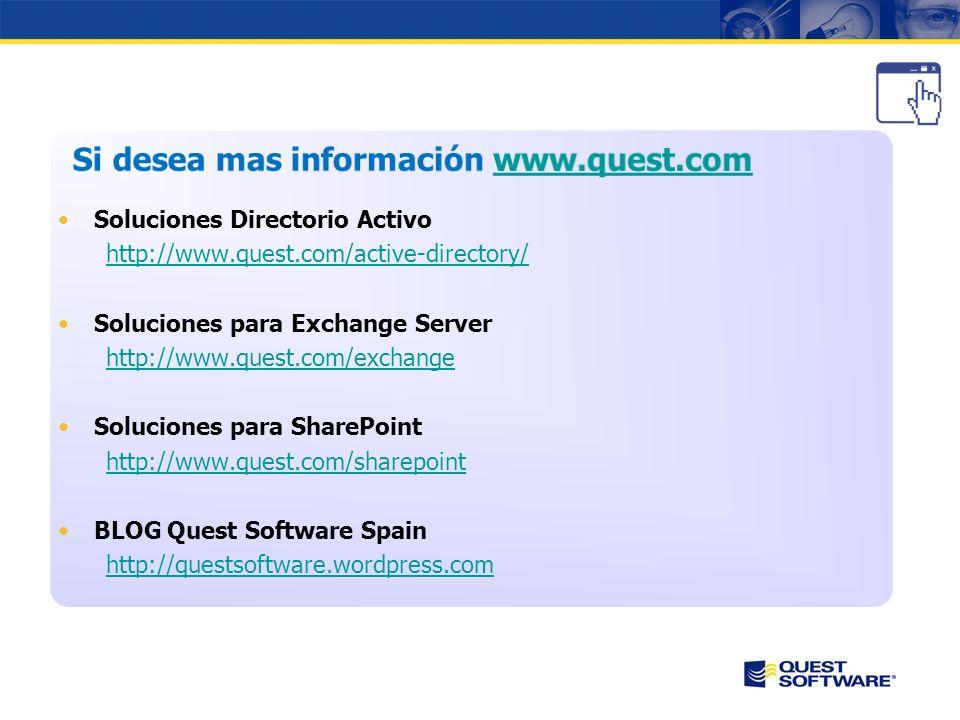 Si desea mas información www.quest.com