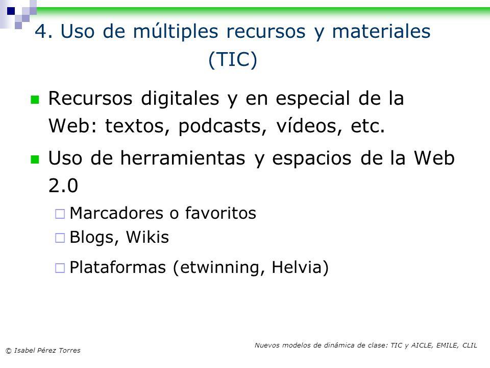 4. Uso de múltiples recursos y materiales (TIC)