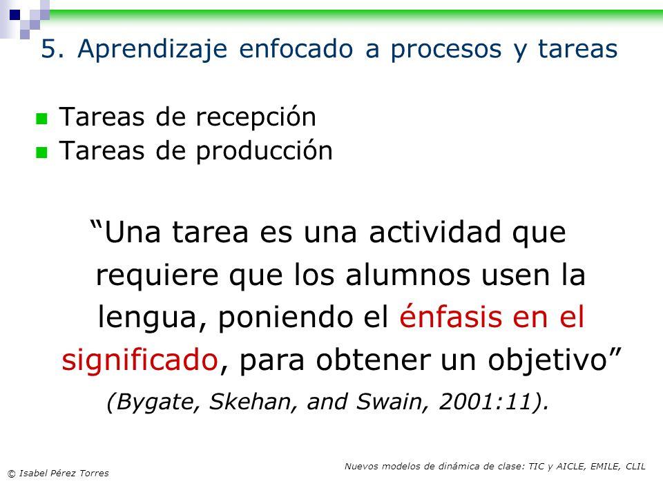 5. Aprendizaje enfocado a procesos y tareas