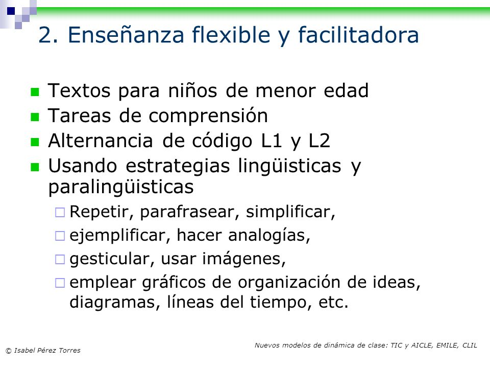 2. Enseñanza flexible y facilitadora