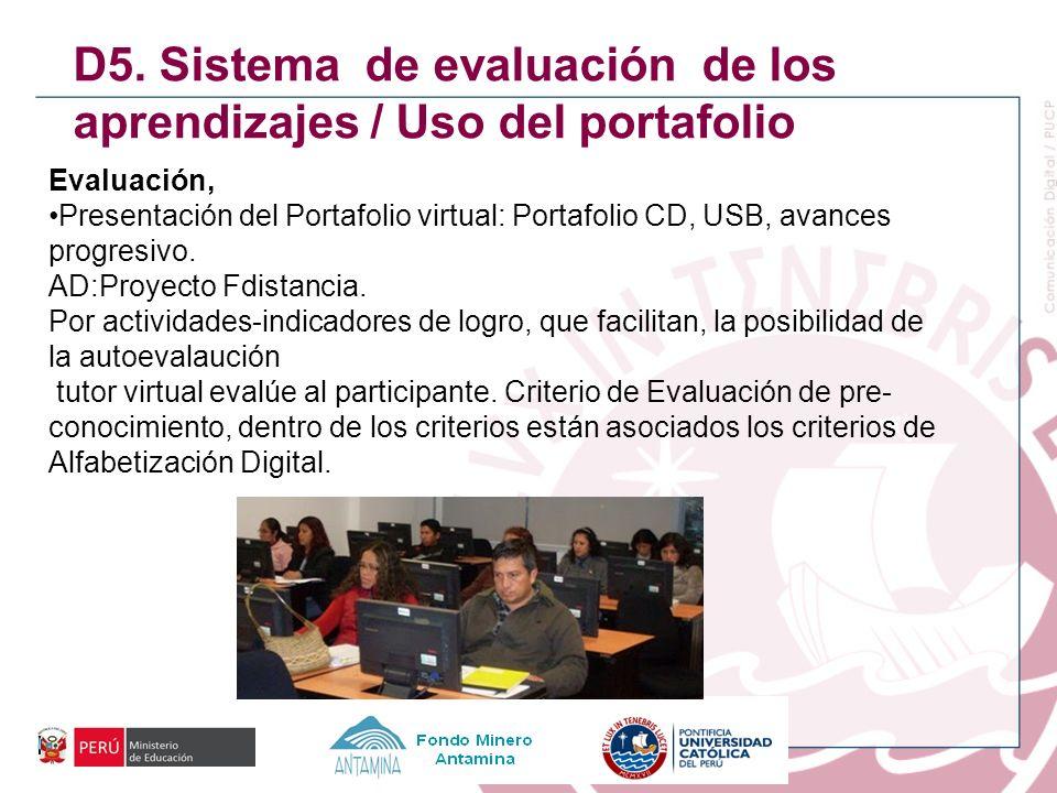 D5. Sistema de evaluación de los aprendizajes / Uso del portafolio