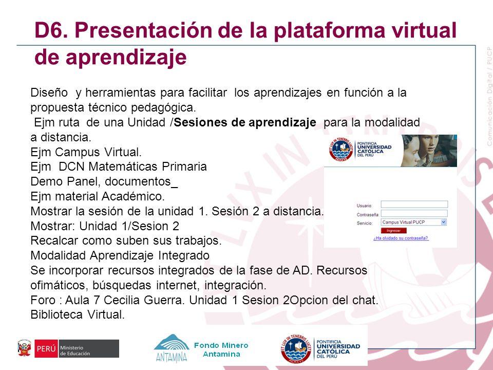 D6. Presentación de la plataforma virtual de aprendizaje
