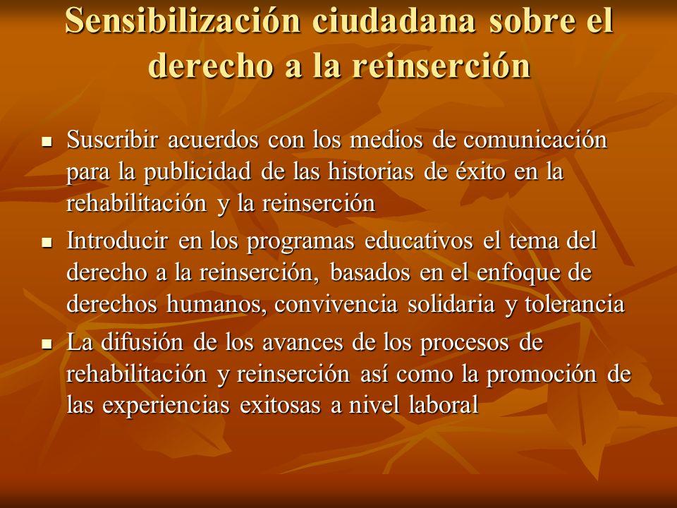 Sensibilización ciudadana sobre el derecho a la reinserción