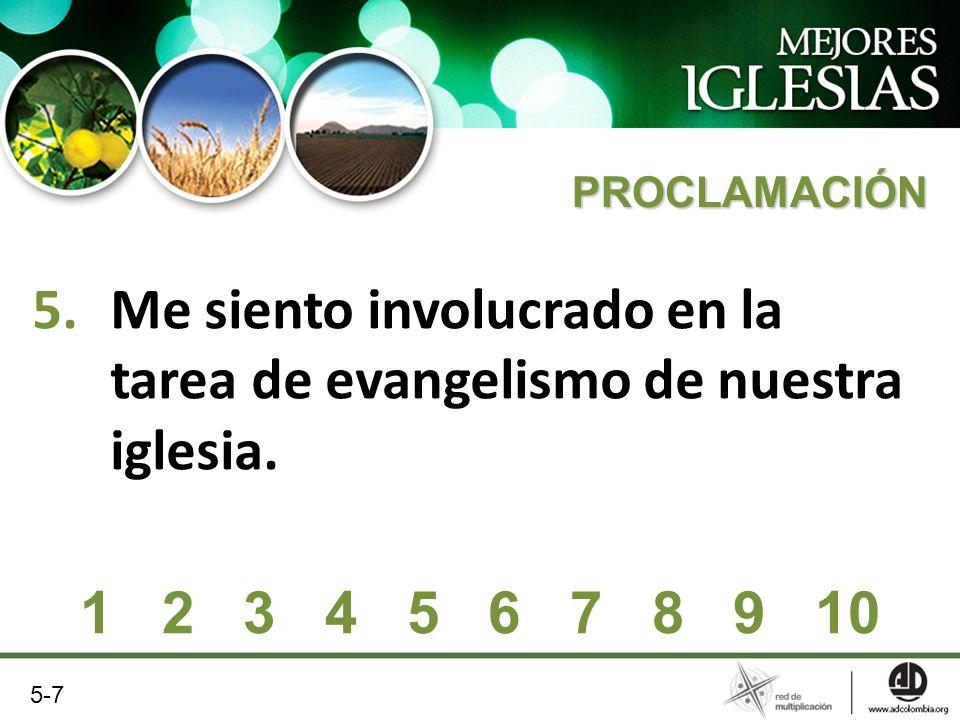 Me siento involucrado en la tarea de evangelismo de nuestra iglesia.