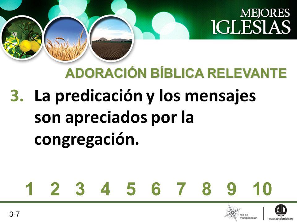 La predicación y los mensajes son apreciados por la congregación.