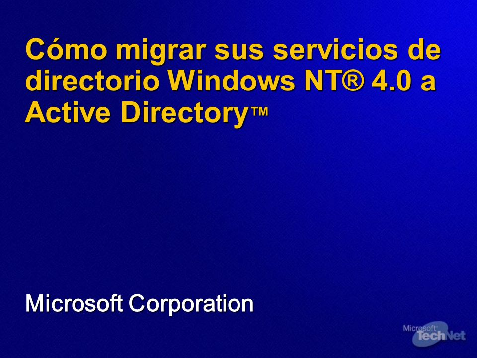 Cómo migrar sus servicios de directorio Windows NT® 4