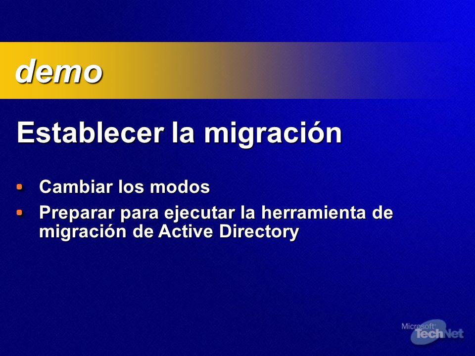 demo Establecer la migración Cambiar los modos