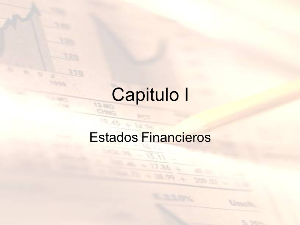 Capitulo I Estados Financieros