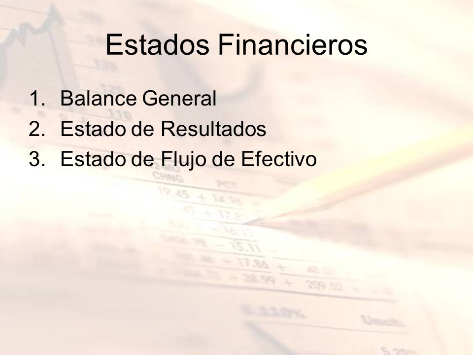 Estados Financieros Balance General Estado de Resultados