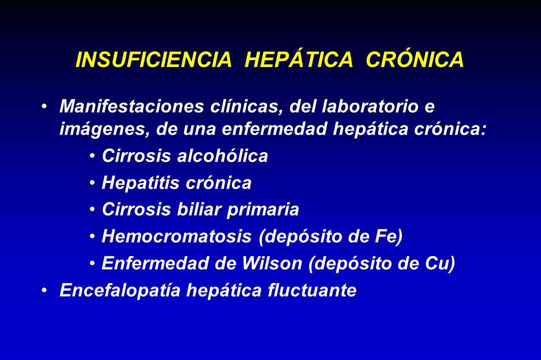 INSUFICIENCIA HEPÁTICA CRÓNICA