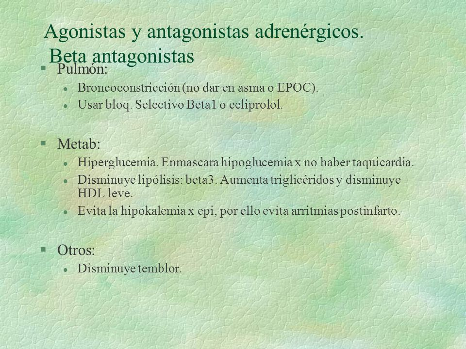 Agonistas y antagonistas adrenérgicos. Beta antagonistas