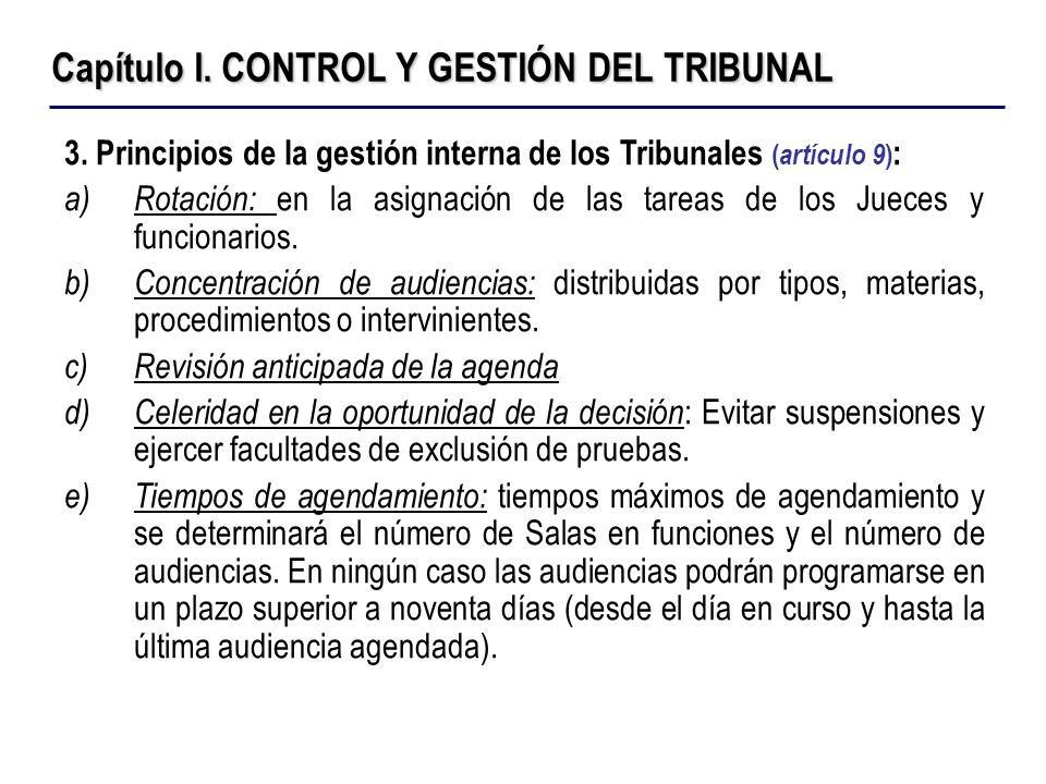 Capítulo I. CONTROL Y GESTIÓN DEL TRIBUNAL