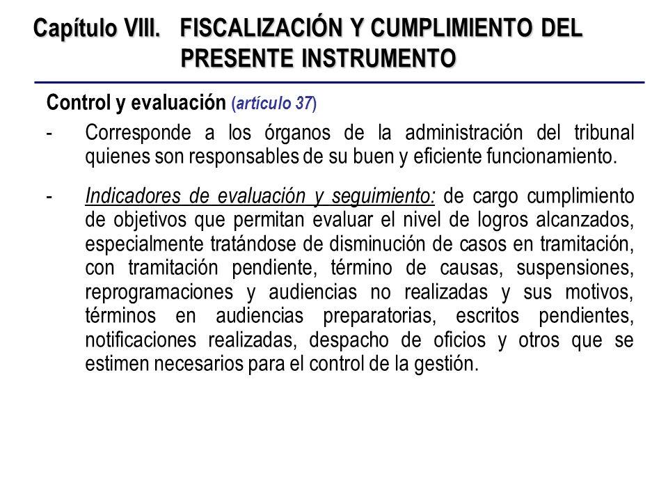 Capítulo VIII. FISCALIZACIÓN Y CUMPLIMIENTO DEL PRESENTE INSTRUMENTO