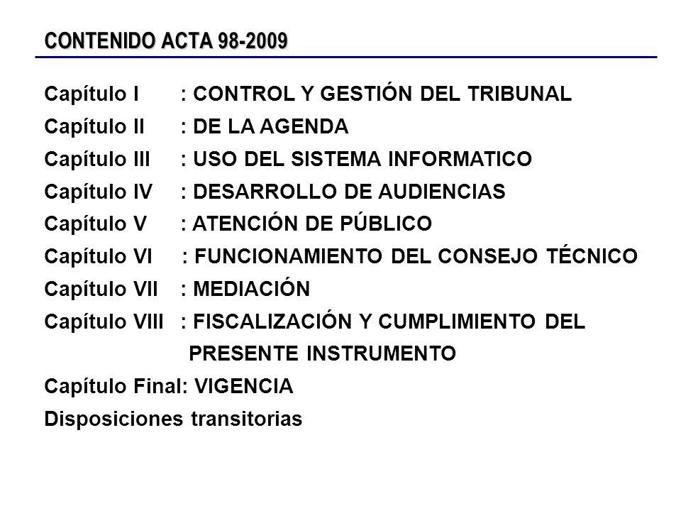 CONTENIDO ACTA 98-2009 Capítulo I : CONTROL Y GESTIÓN DEL TRIBUNAL