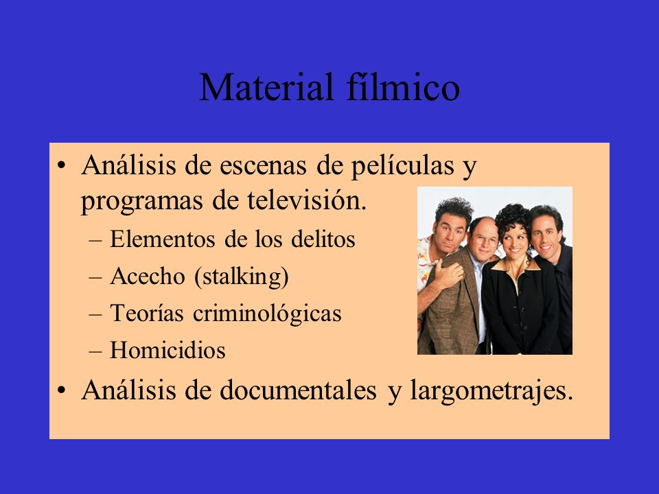 Material fílmico Análisis de escenas de películas y programas de televisión. Elementos de los delitos.