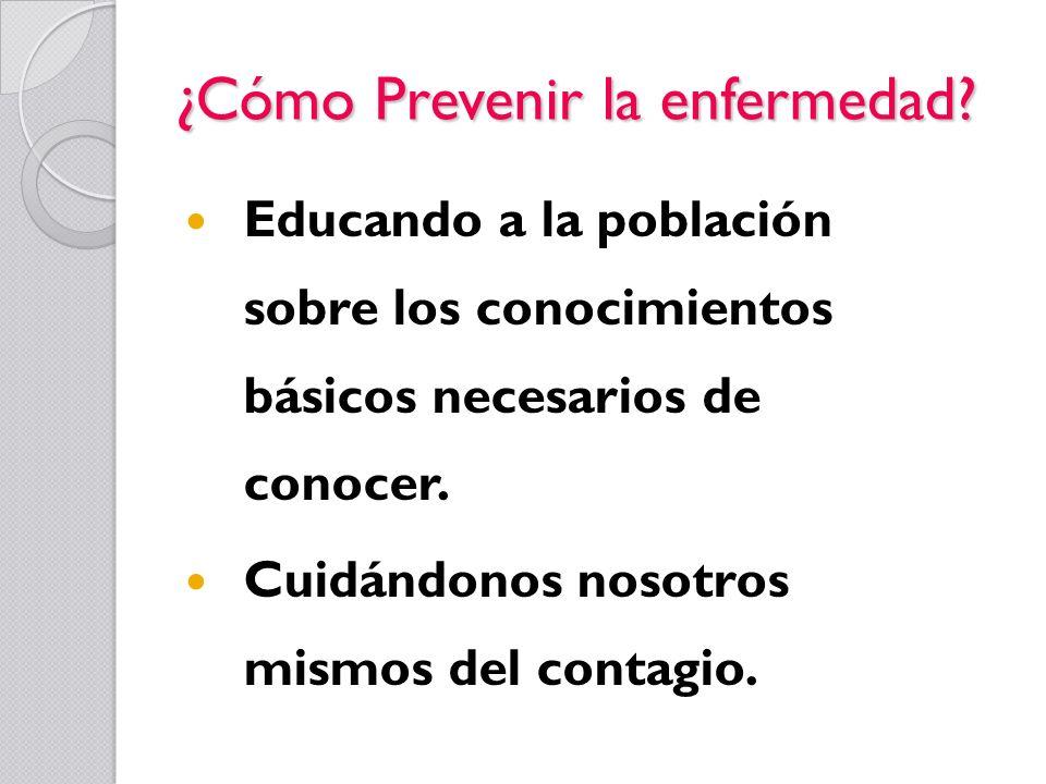 ¿Cómo Prevenir la enfermedad