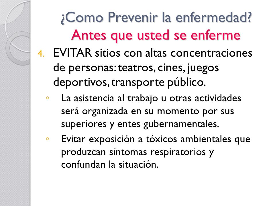 ¿Como Prevenir la enfermedad Antes que usted se enferme